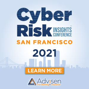2021 Cyber Risk Insights Conference – San Francisco